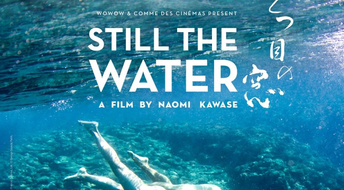 Still the water – still kawase …