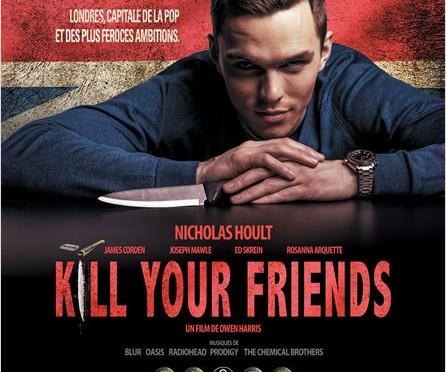 Kill your friends … grinçant