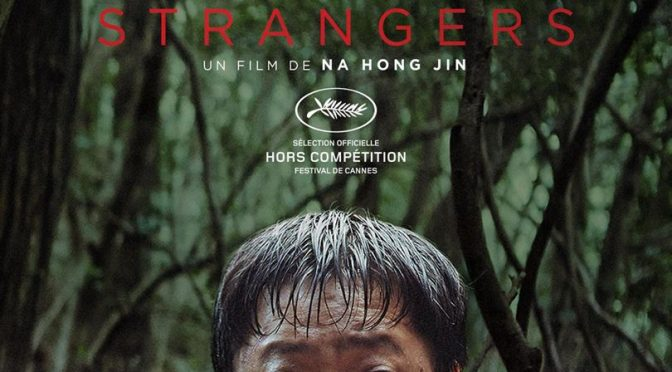The strangers: Na Hong-jin va plus loin …