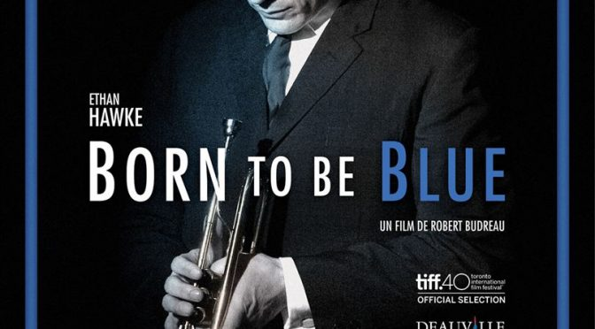 Born to be blue: un film très élégant à l'image de Chet Baker