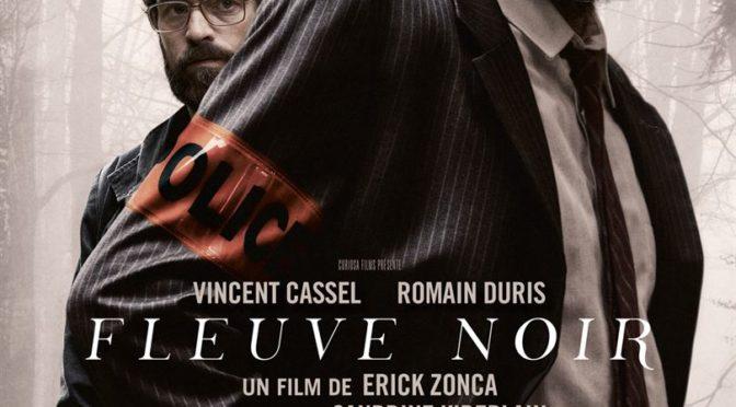 Fleuve noir, le thriller rêvé d'Erick Zonca